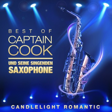 Captain Cook & seine singenden Saxophone - Best Of - Candle Light Romantic CD