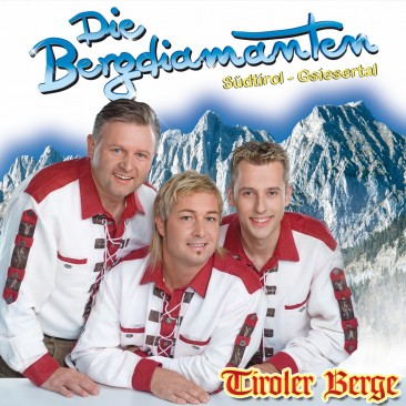 Die Bergdiamanten - Tiroler Berge CD