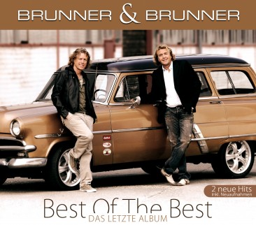 Brunner & Brunner - Best Of The Best - Das letzte Album CD