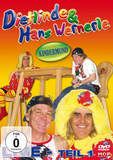 Dietlinde & Hans Wernerle - Kindermund - Live - Teil 1 DVD