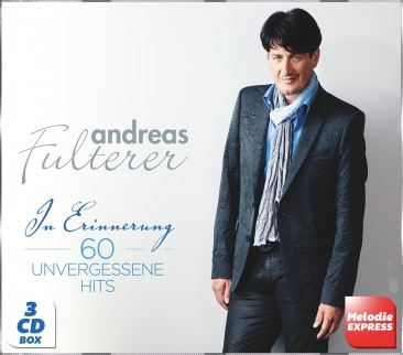 Andreas Fulterer - In Erinnerung - 60 unvergessene Hits 3CD