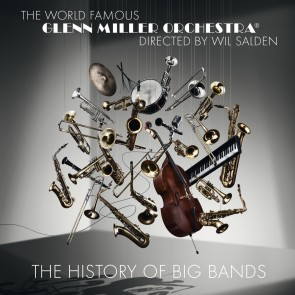 Glenn Miller Orchestra - The History Of Big Bands CD