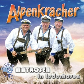 Matrosen in Lederhosen - Alpenkracher CD