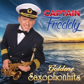 Captain Freddy - Goldene Saxophonhits CD