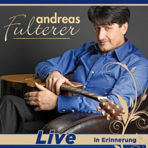 Andreas Fulterer - Live - In Erinnerung CD