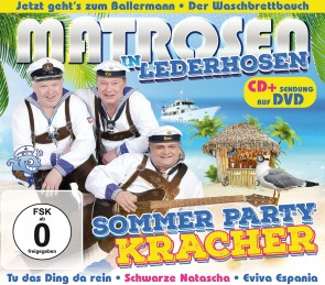 Matrosen in Lederhosen - Sommer Party Kracher CD+DVD