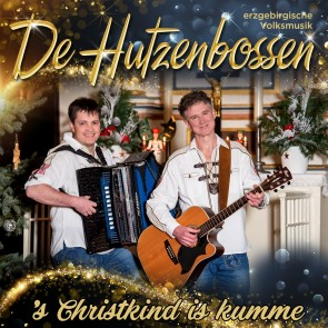 De Hutzenbossen - 's Christkind is kumme CD