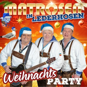 Matrosen in Lederhosen - Weihnachts Party CD