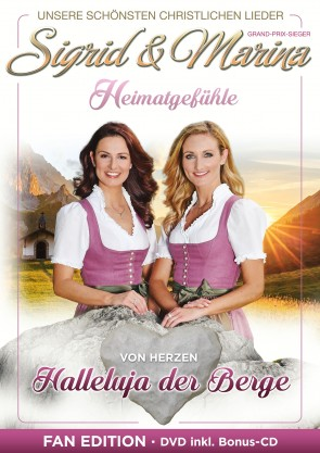 Sigrid & Marina - Halleluja der Berge - Fanedition DVD + CD